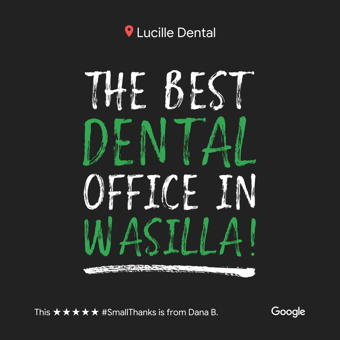 Cosmetic Dentistry | Lucillle Dental | Wasilla, Ak